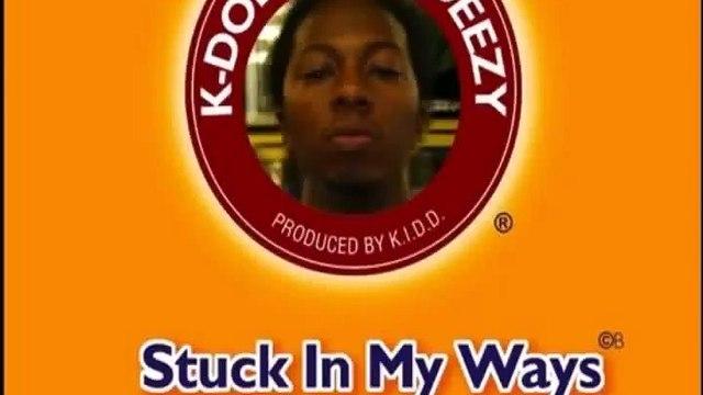 K-Deezy - Stuck In My Ways (FULL ALBUM)