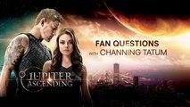 Jupiter Ascending - Fan Questions with Channing Tatum: Favorite Stunt