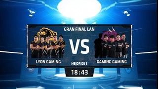 Lyon Gaming vs Gaming Gaming - La Final 201