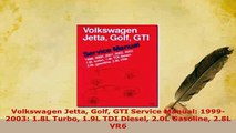 PDF  Volkswagen Jetta Golf GTI Service Manual 19992003 18L Turbo 19L TDI Diesel 20L PDF Full Ebook