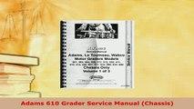 PDF  Adams 610 Grader Service Manual Chassis PDF Online