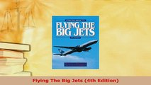 PDF  Flying The Big Jets 4th Edition Read Online