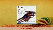 Download  The Write Start Sentences to Paragraphs with Professional and Student Readings Available Download Online