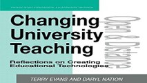 Download Changing University Teaching  Reflections on Creating Educational Technologies  Open and