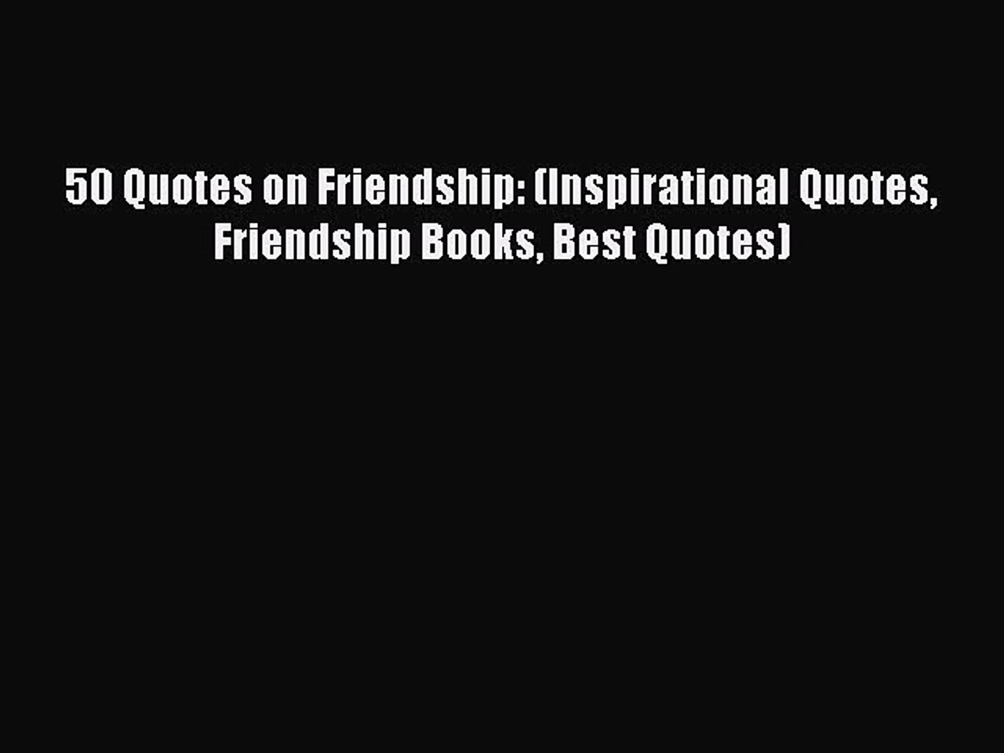 pdf quotes on friendship inspirational quotes friendship