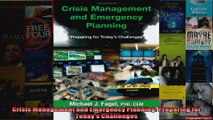 Crisis Management and Emergency Planning Preparing for Todays Challenges