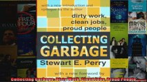 Collecting Garbage Dirty Work Clean Jobs Proud People