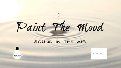 Paint the mood - เสียงในอากาศ (Official audio)