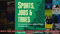 Sports Jobs and Taxes The Economic Impact of Sports Teams and Stadiums