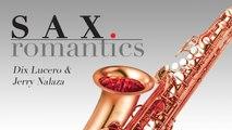 Dix Lucero & Jerry Nalaza - Sax Romantics - Instrumental (Non-Stop Music)