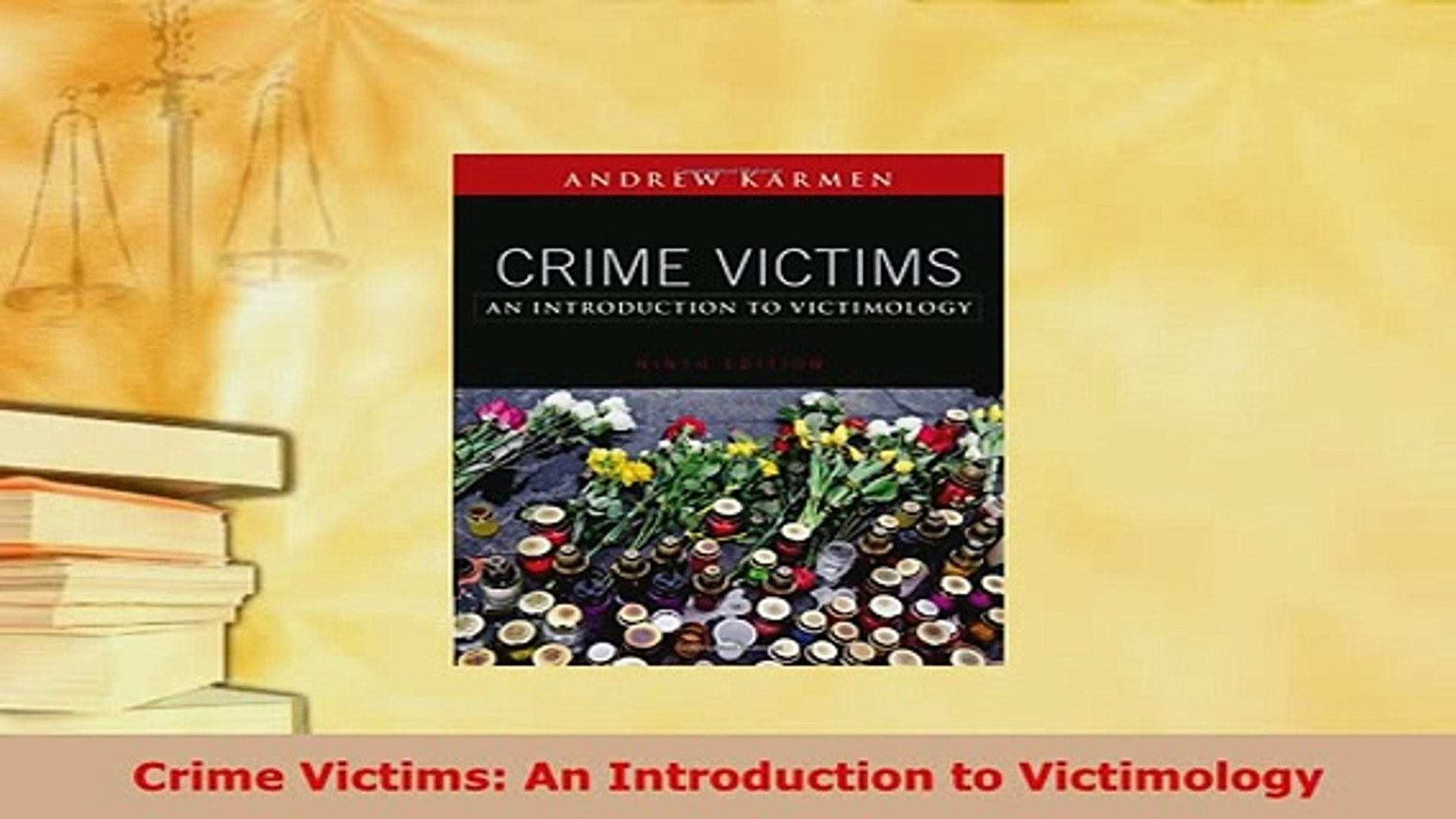 crime victims an introduction to victimology 10th edition pdf