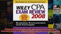 Wiley CPA Exam Review 2008 Business Environment and Concepts Wiley CPA Examination