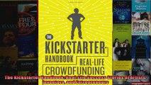 The Kickstarter Handbook RealLife Success Stories of Artists Inventors and Entrepreneurs