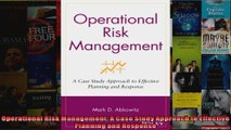 Operational Risk Management A Case Study Approach to Effective Planning and Response