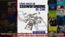 Cómo hacer un crowdfunding de cine Quieres hacer tu primera película Te diré cómo