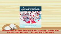 Download  Assessment in Special Education Pearson eText with LooseLeaf Version  Access Card Download Online
