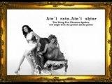 Tata Young Ft  Christina Aguilera - Aint rain,Aint shine