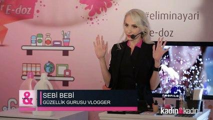 Sebi Bebi'den pratik makyaj teknikleri