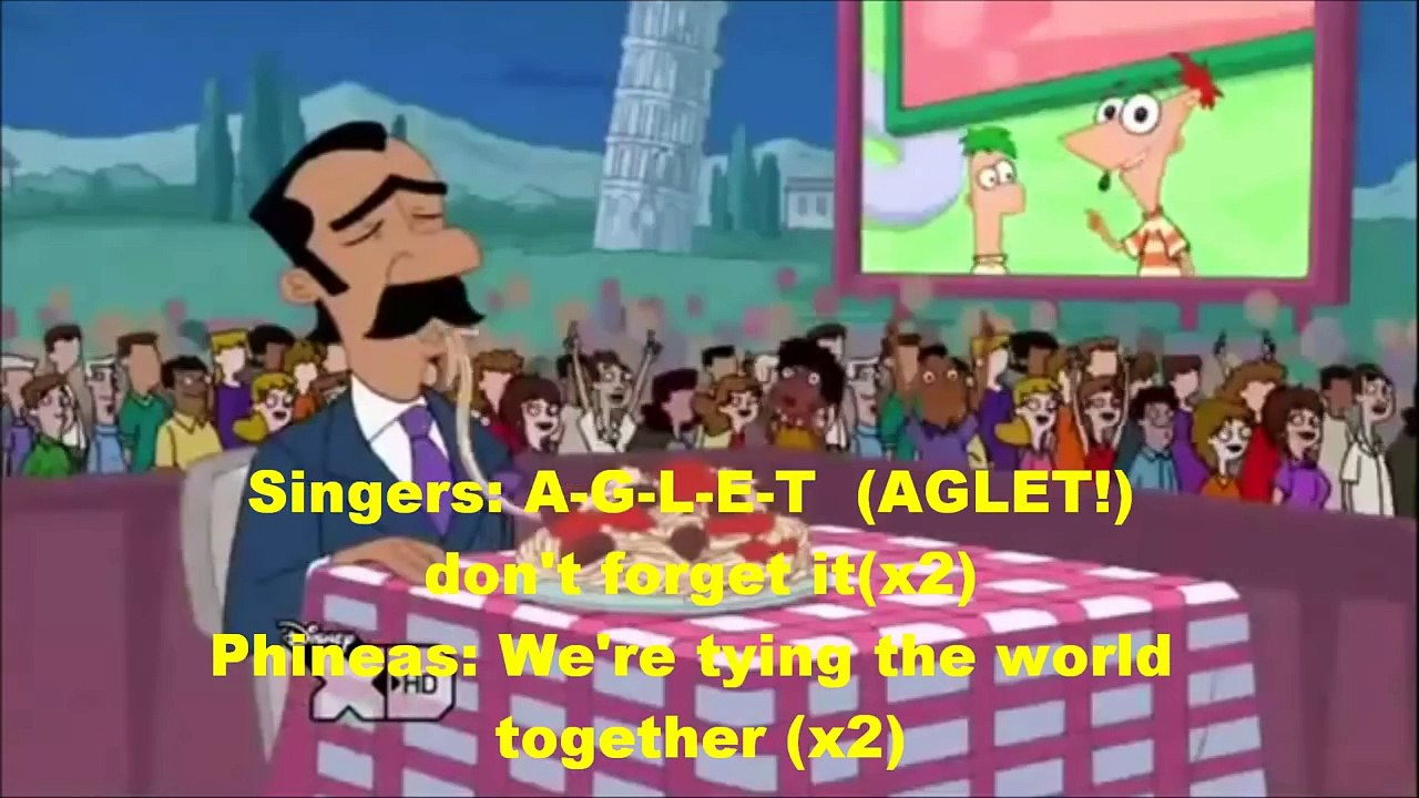 Phineas And Ferb A G L E T Full Song Lyrics Dailymotion Video