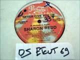SHARON REDD -NEVER GIVE YOU UP(RIP ETCUT)PRELUDE REC 82