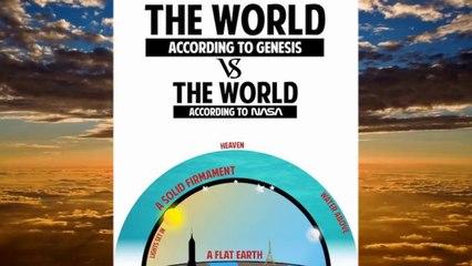 The World According To Genesis Vs The World According To NASA