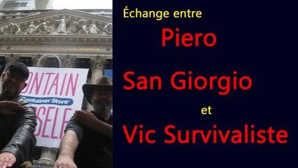 Échange entre Piero San Giorgio et Vic Survivaliste mars 2016