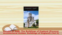PDF  London 5 East The Buildings of England Pevsner Architectural Guides Buildings of Ebook