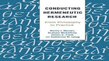 Read Conducting Hermeneutic Research  From Philosophy to Practice  Critical Qualitative Research