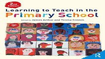 Read Learning to Teach in the Primary School  Learning to Teach in the Primary School Series