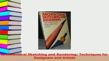 PDF  Architectural Sketching and Rendering Techniques for Designers and Artists Download Full Ebook