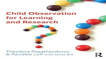 Read Child Observation for Learning and Research Ebook pdf download