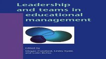 Read Leadership and Teams in Educational Management  Leadership and Management in Education  Ebook