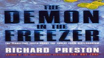 Download The Demon in the Freezer  The terrifying truth about the threat from Bioterrorism