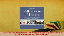 PDF  Methods for Teaching Promoting Student Learning in K12 Classrooms 8th Edition Download Online