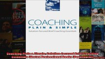 Coaching Plain  Simple Solutionfocused Brief Coaching Essentials Norton Professional