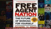 Free Agent Nation The Future of Working for Yourself