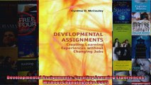 Developmental Assignments Creating Learning Experiences Without Changing Jobs CCL