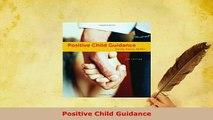 PDF  Positive Child Guidance PDF Online
