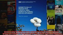 Genetically Modified Crops and Agricultural Development Palgrave Studies in Agricultural
