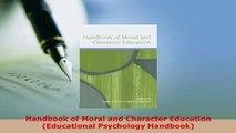 PDF  Handbook of Moral and Character Education Educational Psychology Handbook PDF Online