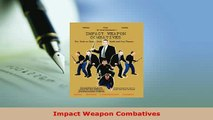 Download  Impact Weapon Combatives PDF Full Ebook