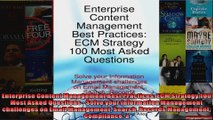 Enterprise Content Management Best Practices ECM Strategy 100 Most Asked Questions