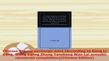 Download  Chinese Qigong exchange were According to Gong Li Gong Wang Liping Zhang Yansheng Wan Read Online