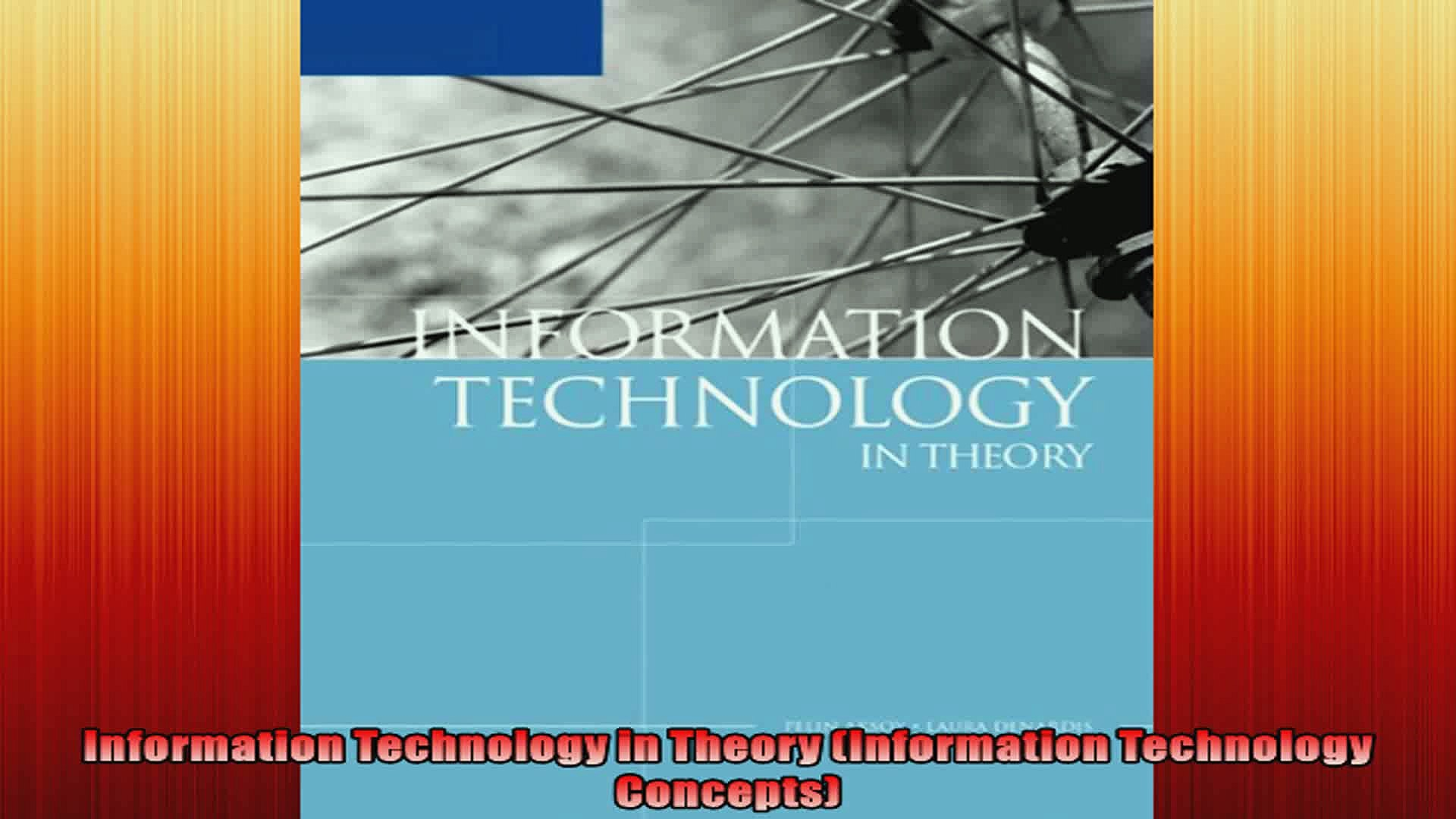 Information Technology in Theory Information Technology Concepts