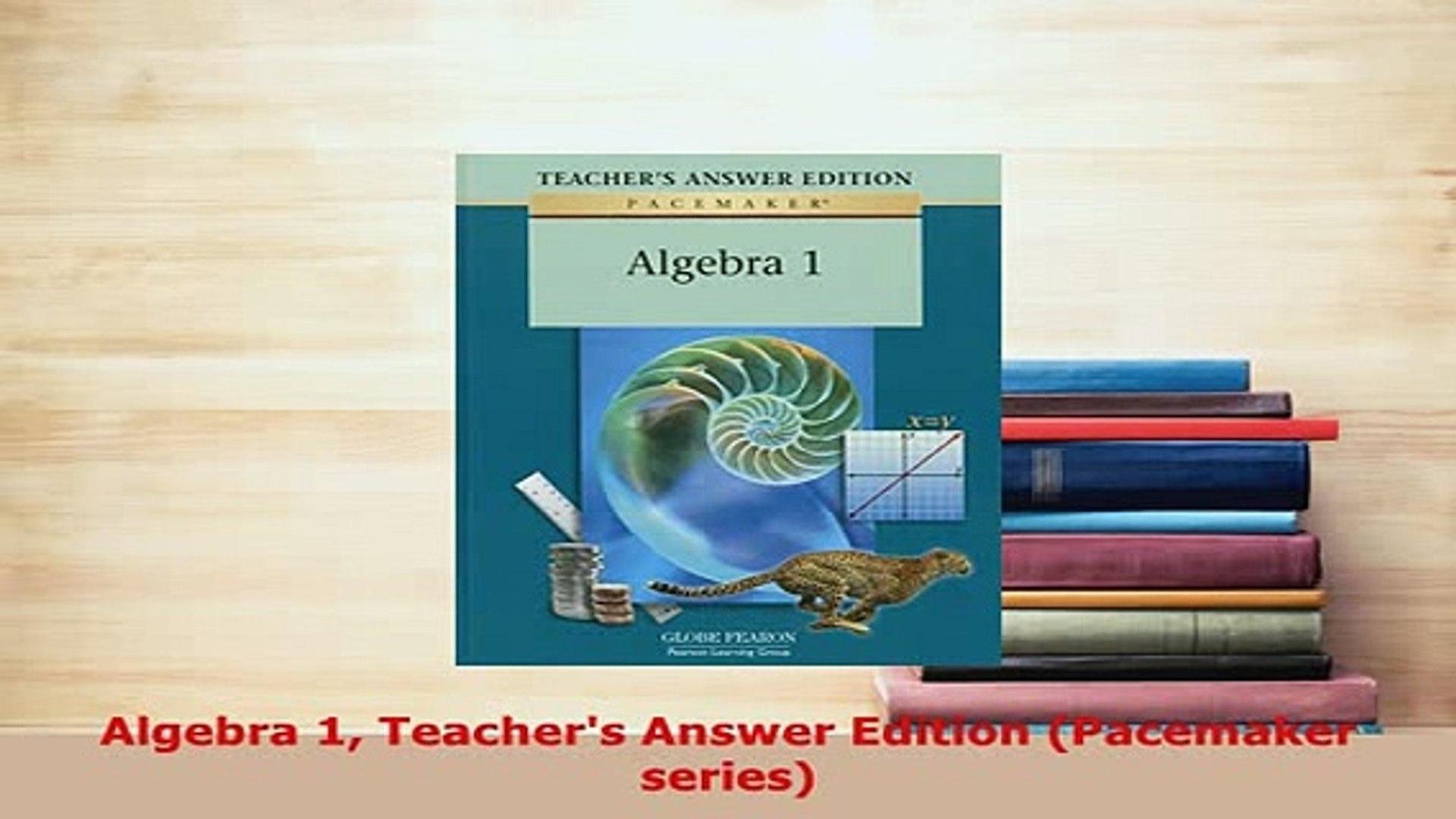 PDF Algebra 1 Teachers Answer Edition Pacemaker series Read Full Ebook