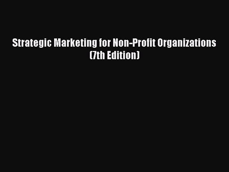 [PDF] Strategic Marketing for Non-Profit Organizations (7th Edition) [Download] Online