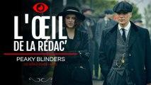 Peaky Blinders saison 2, L'oeil de la rédac'