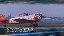 AirVenture 2010: Airshow After Dark at Oshkosh