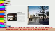 Download  Juha Leiviska and the Continuity of Finnish Modern Architecture Architectural Monographs Download Online