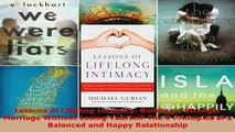 Download  Lessons of Lifelong Intimacy Building a Stronger Marriage Without Losing YourselfThe 9  Read Online